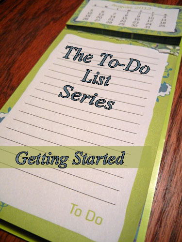 The To-Do List – Getting Started