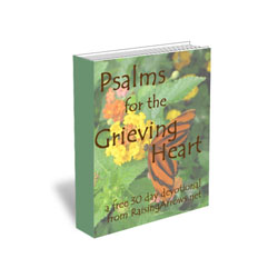 Psalms for the Grieving Heart