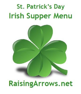 FREE St. Patrick's Day Irish Supper Recipes! | RaisingArrows.net