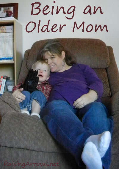 Being an Older Mom | RaisingArrows.net