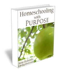 Homeschooling with Purpose | RaisingArrows.net