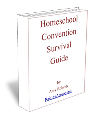 FREE ebook - Homeschool Convention Survival Guide | RaisingArrows.net