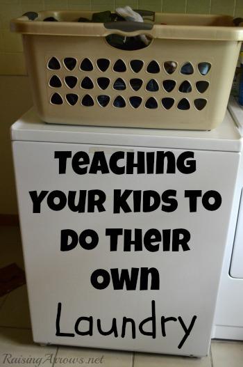 Teaching Kids to Do Their Own Laundry | RaisingArrows.net