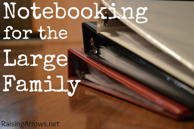 Is notebooking with a large family even possible? Yes it is! But you have to let go of certain expectations - here's how to do it!