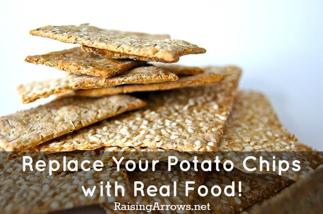 Replace Those Potato Chips with Real Food! | RaisingArrows.net