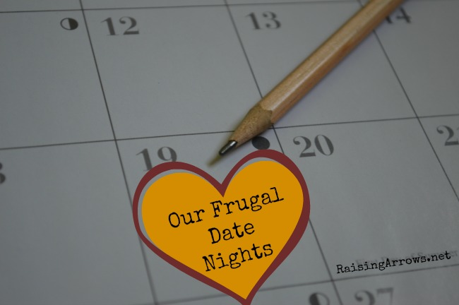 Our Frugal Date Nights | RaisingArrows.net