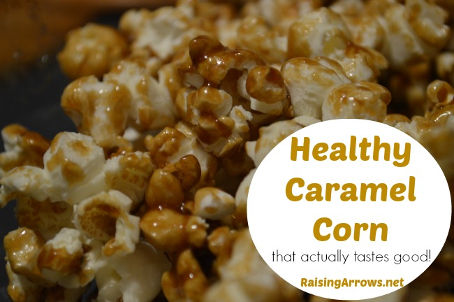 Healthy Caramel Corn that actually tastes good! | RaisingArrows.net