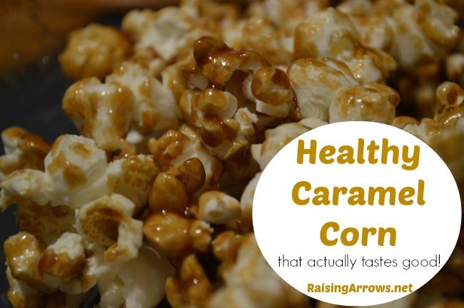Healthy Caramel Corn that actually tastes good! | RaisingArrows.net