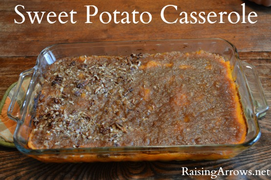 Thanksgiving Sweet Potato Casserole (with or without nuts) | RaisingArrows.net