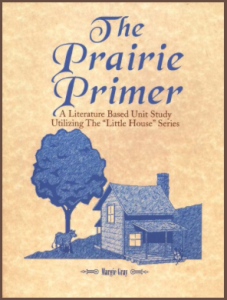 Little House on the Prairie Homeschooling | RaisingArrows.net