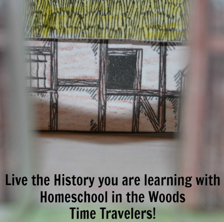 Live what you are learning with Homeschool in the Woods Time Travelers!