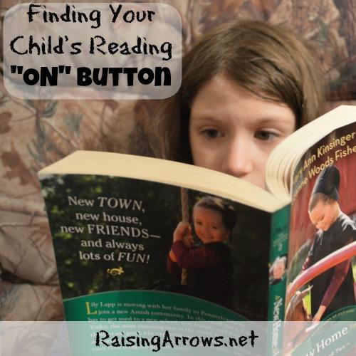 "Finding Your Child's Reading ""ON"" Button | RaisingArrows.net"