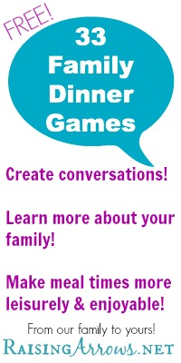 FREE 33 Family Dinner Games | RaisingArrows.net