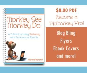 Monkey See, Monkey Do PicMonkey Tutorial ebook!