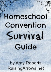 FREE Homeschool Convention Survival Guide | RaisingArrows.net
