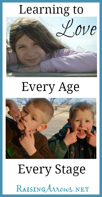Learning to Love Every Age & Every Stage | RaisingArrows.net