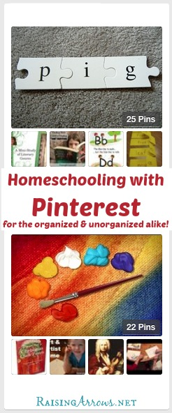 Homeschooling with Pinterest for the Organized & Unorganized Alike | RaisingArrows.net