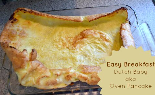 Quick & Easy Breakfast Idea - Dutch Baby (aka Oven Pancake) | RaisingArrows.net