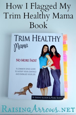 How I Flagged my Trim Healthy Mama Book | RaisingArrows.net