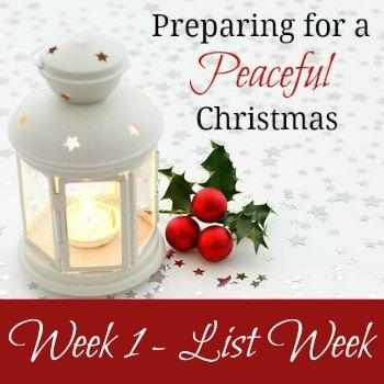 Preparing for a Peaceful Christmas - Week 1: List Week | RaisingArrows.net