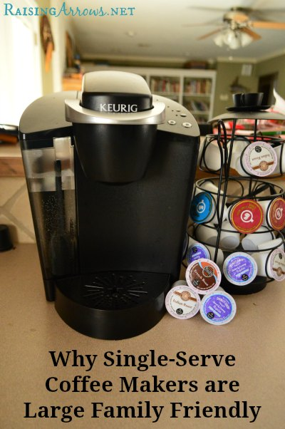Are Single-Serve Coffee Makers worth it for the large family?  I would have said no way...until my in-laws bought us one.  Here's why I've changed my tune and would go so far as to say they are actually PERFECT for the large family!   RaisingArrows.net
