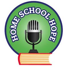 Home School Hope Podcast interview with Amy Roberts of RaisingArrows.net