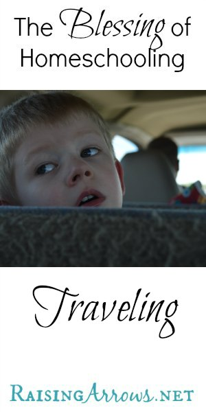 Another blessing of homeschooling is being able to travel in off-season, travel with daddy for business and pleasure, and go places you would not otherwise be able to go! | RaisingArrows.net