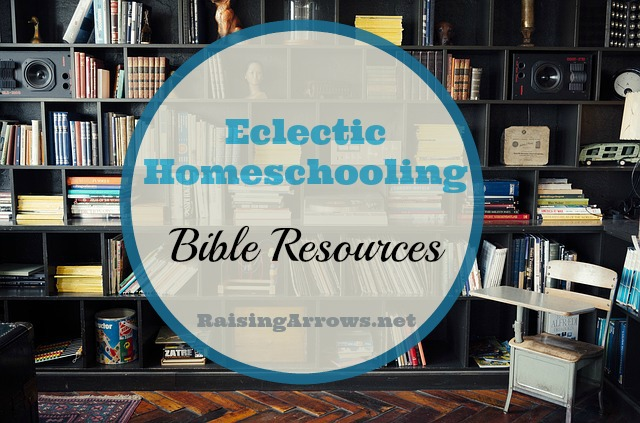 What Bible looks like in an eclectic homeschool | RaisingArrows.net