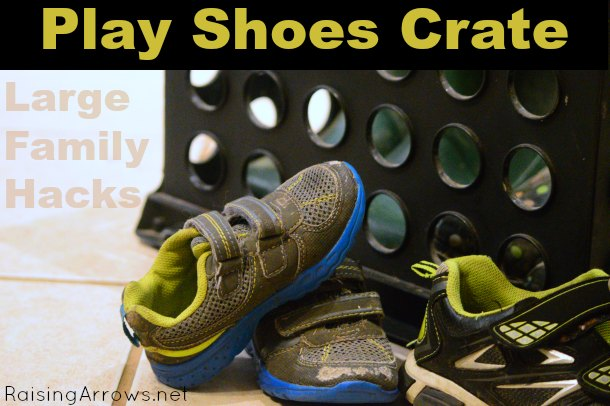 Large Family Hack - Play Shoe Crate to keep shoes contained and easily found! | RaisingArrows.net