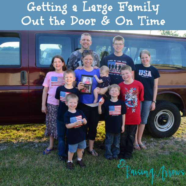 Getting a Large Family Out the Door & On Time (sort of) | RaisingArrows.net