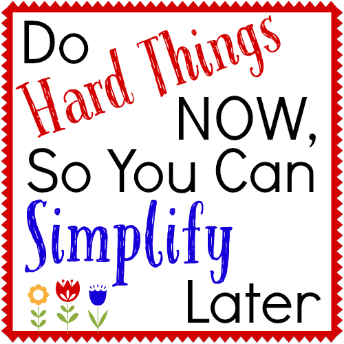 "What ""hard thing"" are you putting off that could make your life so much simpler if you would just do it? 
