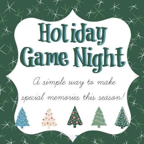 Host a holiday game night this season - great memories! | RaisingArrows.net