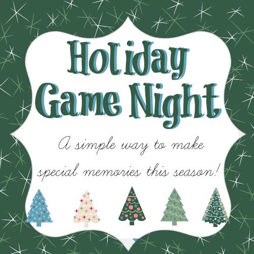 Host a holiday game night this season - great memories! | RaisingArrows.net