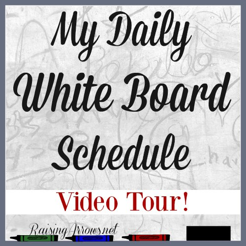 Tour my brand new white board schedule! | RaisingArrows.net