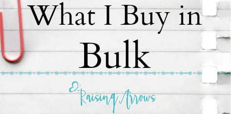 Large families tend to buy in bulk to save time and money. Here are a few of the things I buy in bulk - RaisingArrows.net (mom of 9)