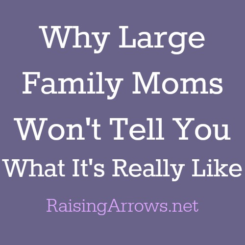 You think large family moms have it all together, but what if you found out large family moms are just like you?