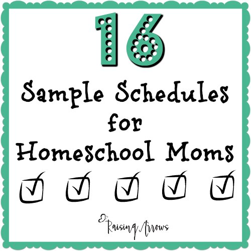 16 Schedules for Homeschooling Mamas