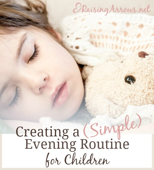 Bedtime stressing you out? Time to create a simple evening routine for your kiddos! | RaisingArrows.net