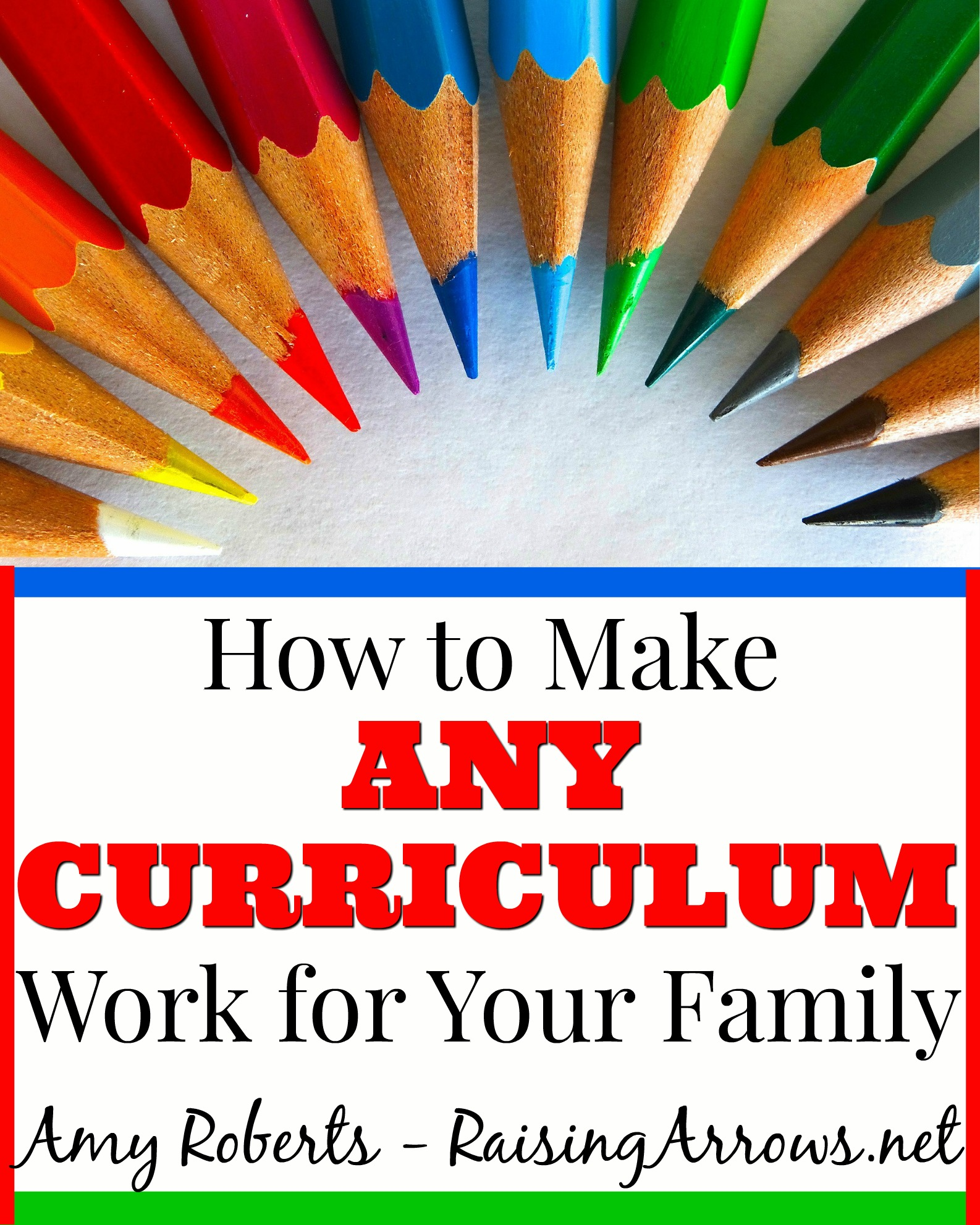 How to Make Any Curriculum Work for Your Family