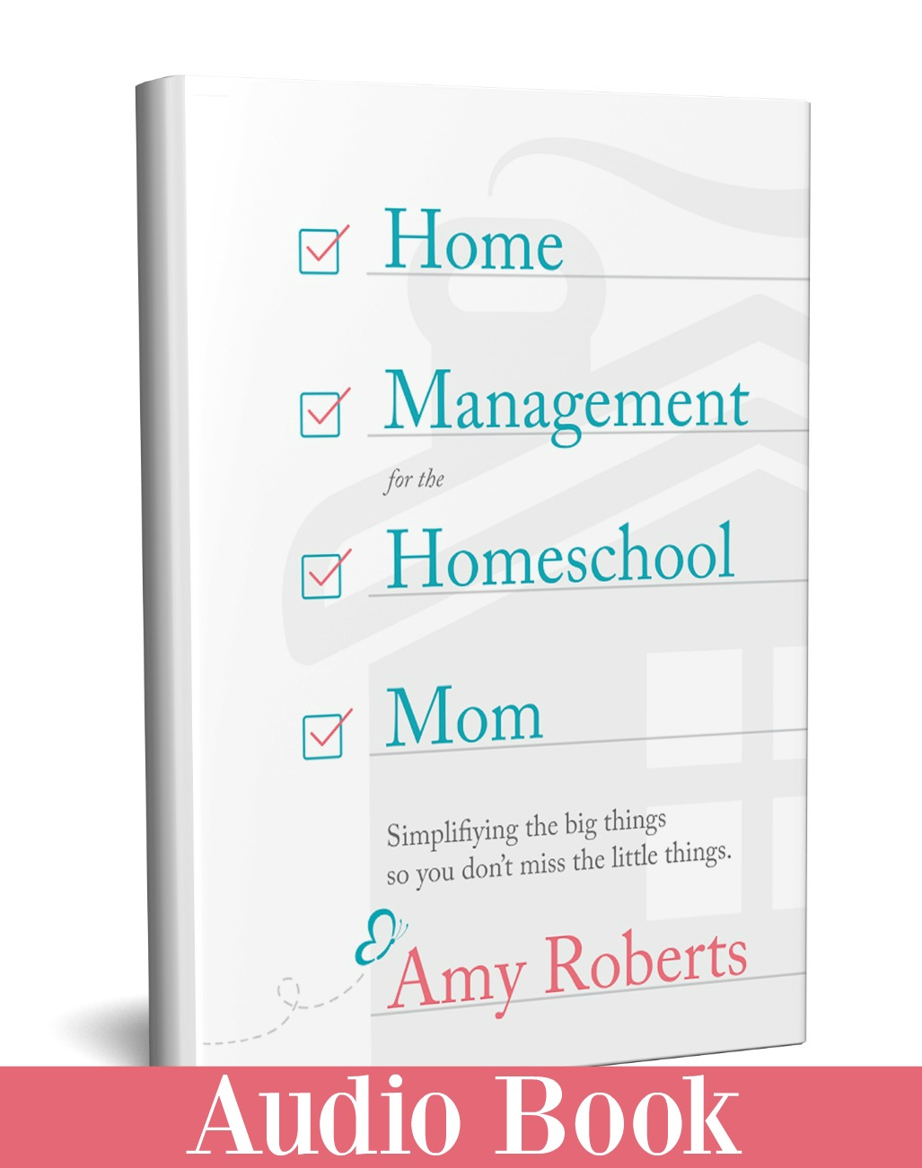 Home Management for the Homeschool Mom Audio