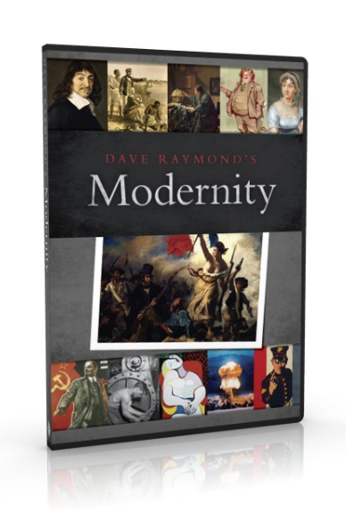 Dave Raymond's Modernity - teaching modern history from a Christian Worldview!