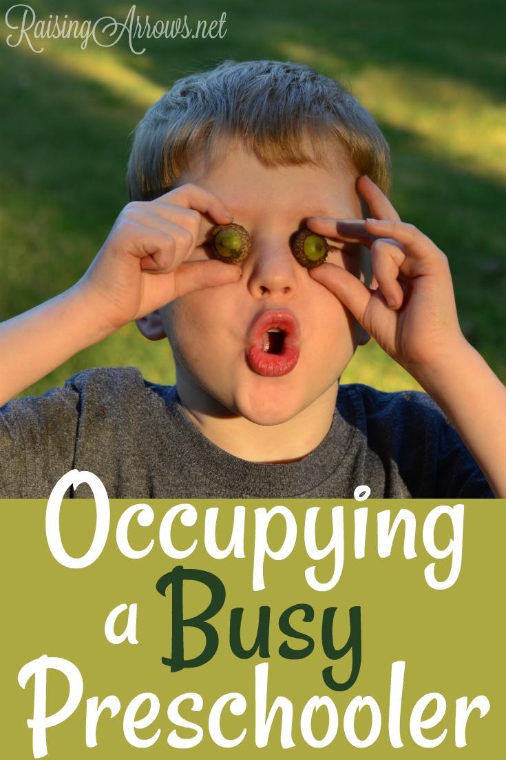 How I Occupy My Busy Preschooler