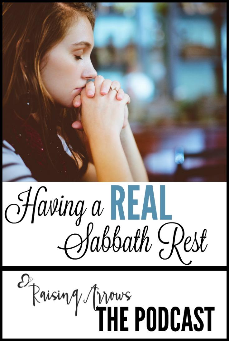 Having a REAL Sabbath Rest – Podcast 028
