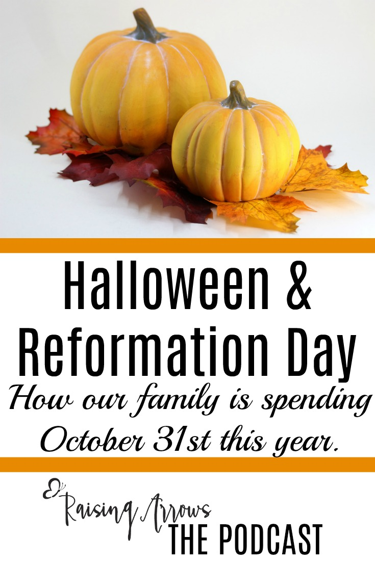How should Christians spend Halloween? This podcast shares how one family is spending this October 31st along with tons of links and ideas!