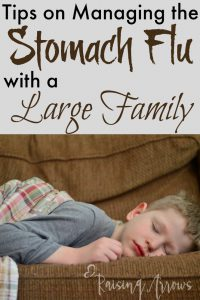 Tis the season for stomach flu - this mom of 10 shares her best tips on managing sickness with a bunch of kids!