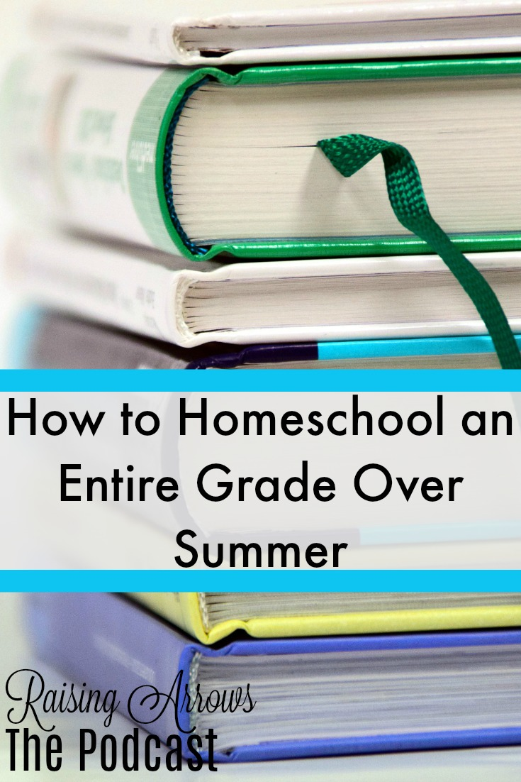 "Can you homeschool an entire grade over the summer? Can your child really ""catch up?"" This podcast shares how!"