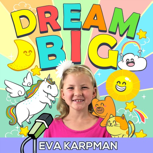 The Dream Big Podcast!