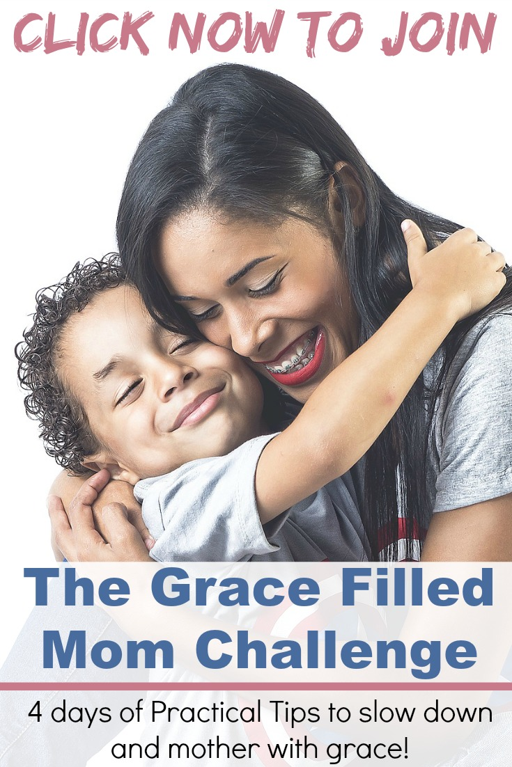 Are you tired of being angry, irritated, and frustrated mom? Join this free 4 day Grace Filled Mom Challenge to learn how to slow down and mother with grace!
