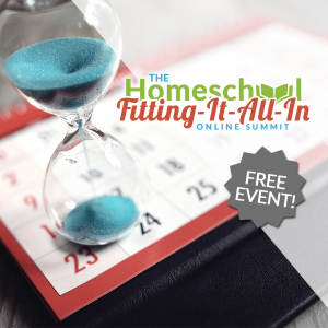 Don't Miss the Homeschool Fitting-It-All-In Summit {FREE}