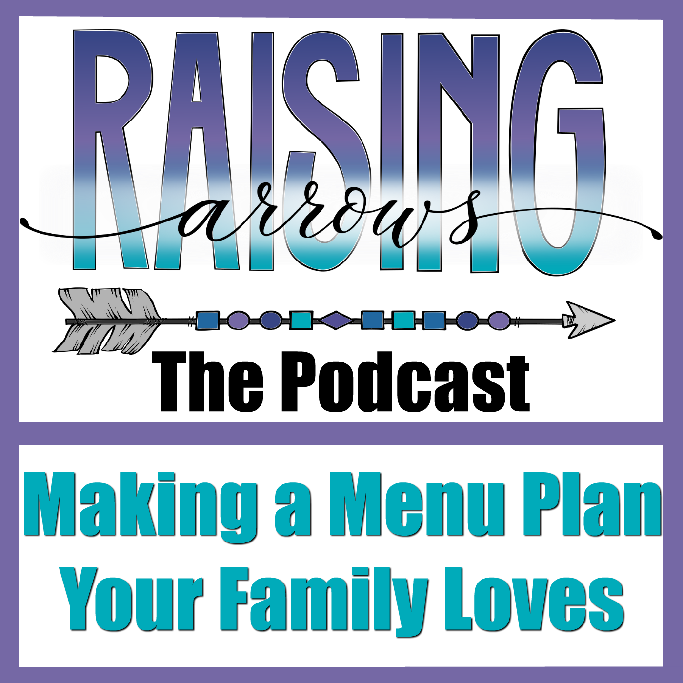 Making a Meal Plan You Love Podcast